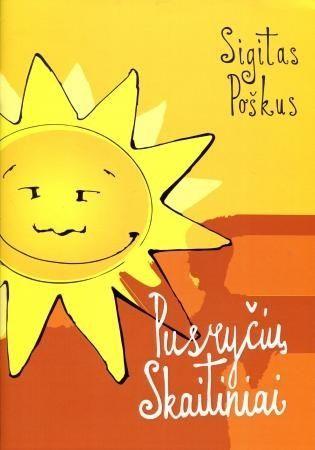 """2015 m. """"Poezijos pavasario"""" prizas – už istorijų ir eilėraščių ciklą vaikams """"Pusryčių skaitiniai"""" ir """"Pietų skaitiniai""""."""